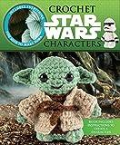 Crochet Star Wars Characters (Crochet Kits)