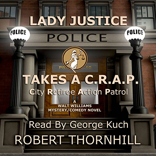 Lady Justice Takes a C.R.A.P. audiobook cover art