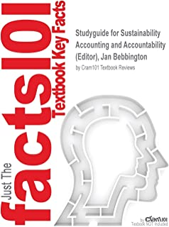 Studyguide for Sustainability Accounting and Accountability by (Editor), Jan Bebbington, ISBN 9780415695589