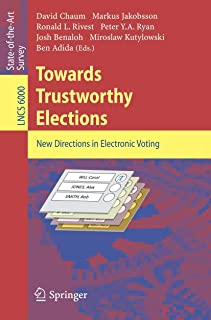 Towards Trustworthy Elections: New Directions in Electronic Voting
