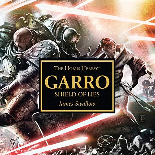 Garro: Shield of Lies Titelbild