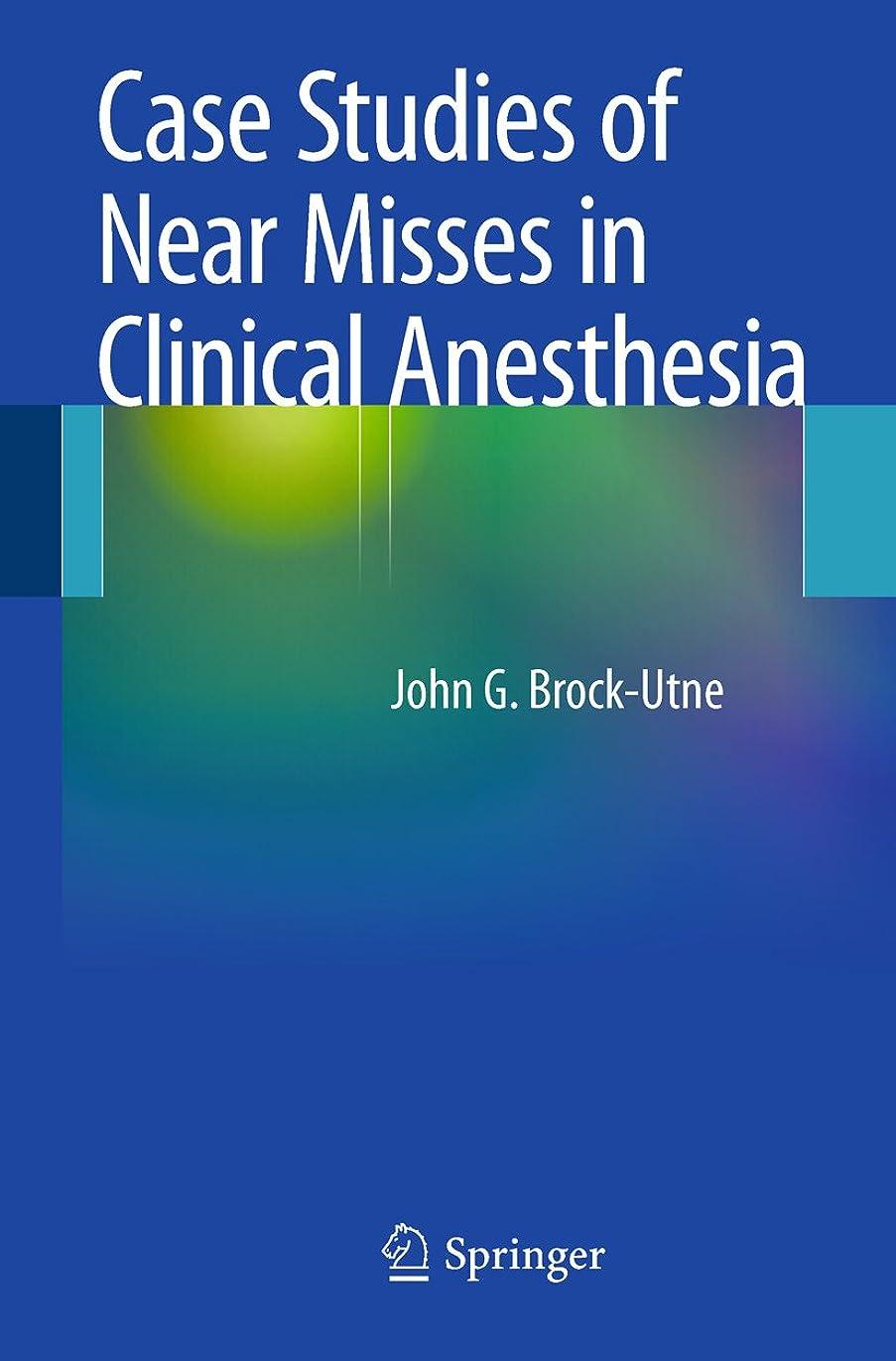 ステープルラフ素晴らしいですCase Studies of Near Misses in Clinical Anesthesia (English Edition)