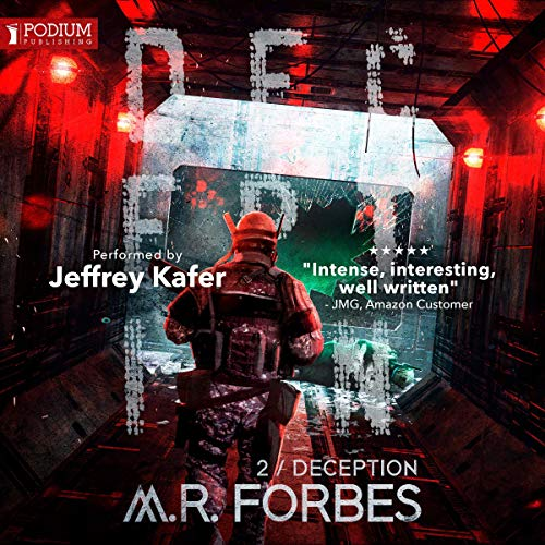 Deception     Forgotten Colony, Book 2              By:                                                                                                                                 M.R. Forbes                               Narrated by:                                                                                                                                 Jeffrey Kafer                      Length: 7 hrs and 45 mins     6 ratings     Overall 4.5