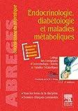 Endocrinologie, diabétologie et maladies métaboliques - Elsevier Masson - 23/03/2011