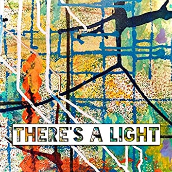 There's a Light (feat. DeFreyne)