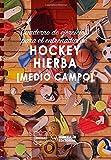 Cuaderno de Ejercicios para el Entrenador de Hockey Hierba (Medio campo)