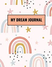 My Dream Journal: My Daily Dream Journal and Tracking Notebook Gifts for Men And Women. Dream Journal and Dream Definition...
