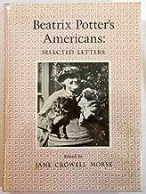 Beatrix Potter's Americans: Selected Letters