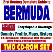 21st Century Complete Guide to Bermuda - Encyclopedic Coverage, Country Profile, History, DOD, State Dept., White House, CIA Factbook - (Two CD-ROM Set)
