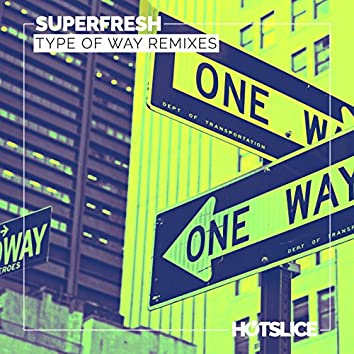 Type Of Way Remixes