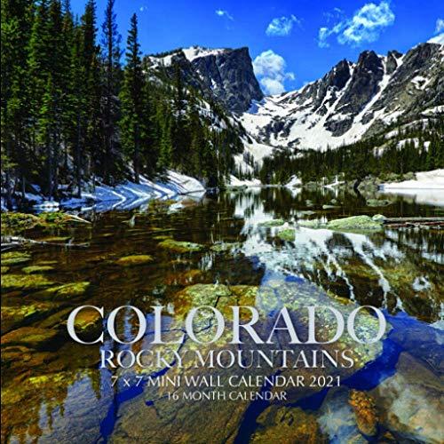 Colorado Rocky Mountains 7 x 7 Mini Wall Calendar 2021: 16 Month Calendar