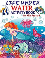 Life Under Water Activity Book for Kids Ages 4-8