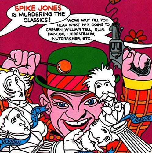 Spike Jones Is Murdering the Classics