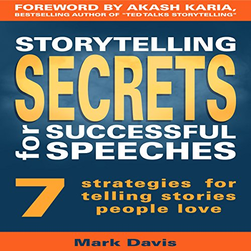 Storytelling Secrets for Successful Speeches audiobook cover art