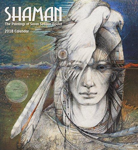 Shaman's by Susan Seddon Boulet 2018 Wall Calendar