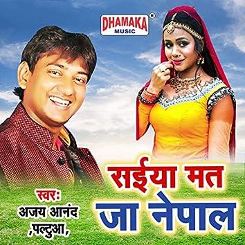 Saiya Mat Ja Nepal