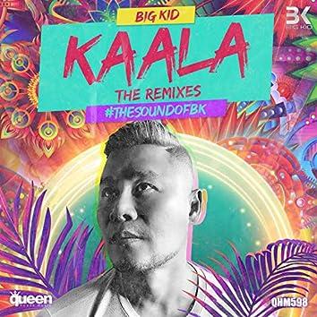 Kaala (The Remixes)