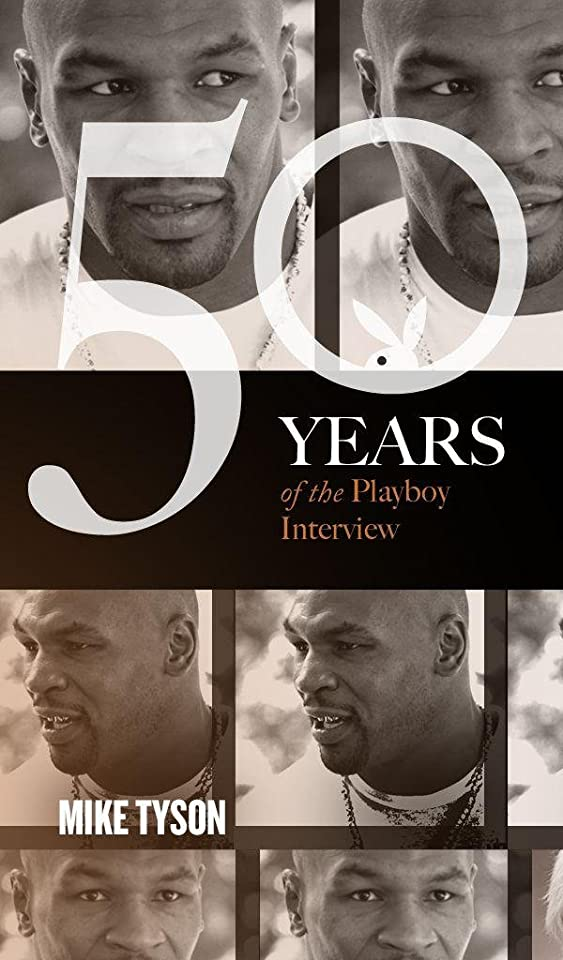 クラックポット上院議員ウールMike Tyson: The Playboy Interview (Singles Classic) (50 Years of the Playboy Interview) (English Edition)