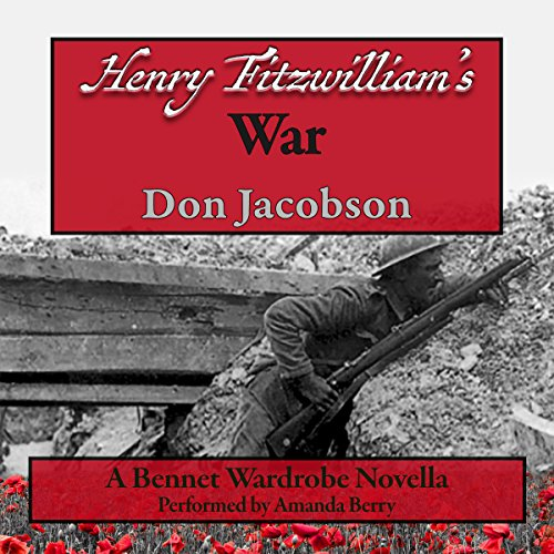 Henry Fitzwilliam's War (Bennet Wardrobe Series Book 2)  By  cover art