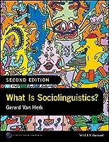 What Is Sociolinguistics? (Linguistics in the World)