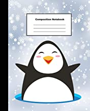 Composition Notebook: Smiling Penguin on Snow Flake Wide Ruled Note