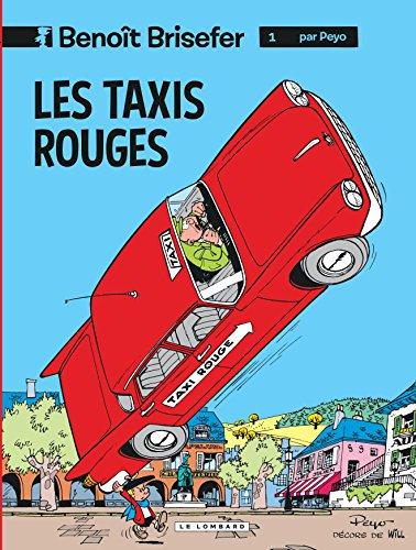 Benoît Brisefer, tome 1 : Les Taxis rouges