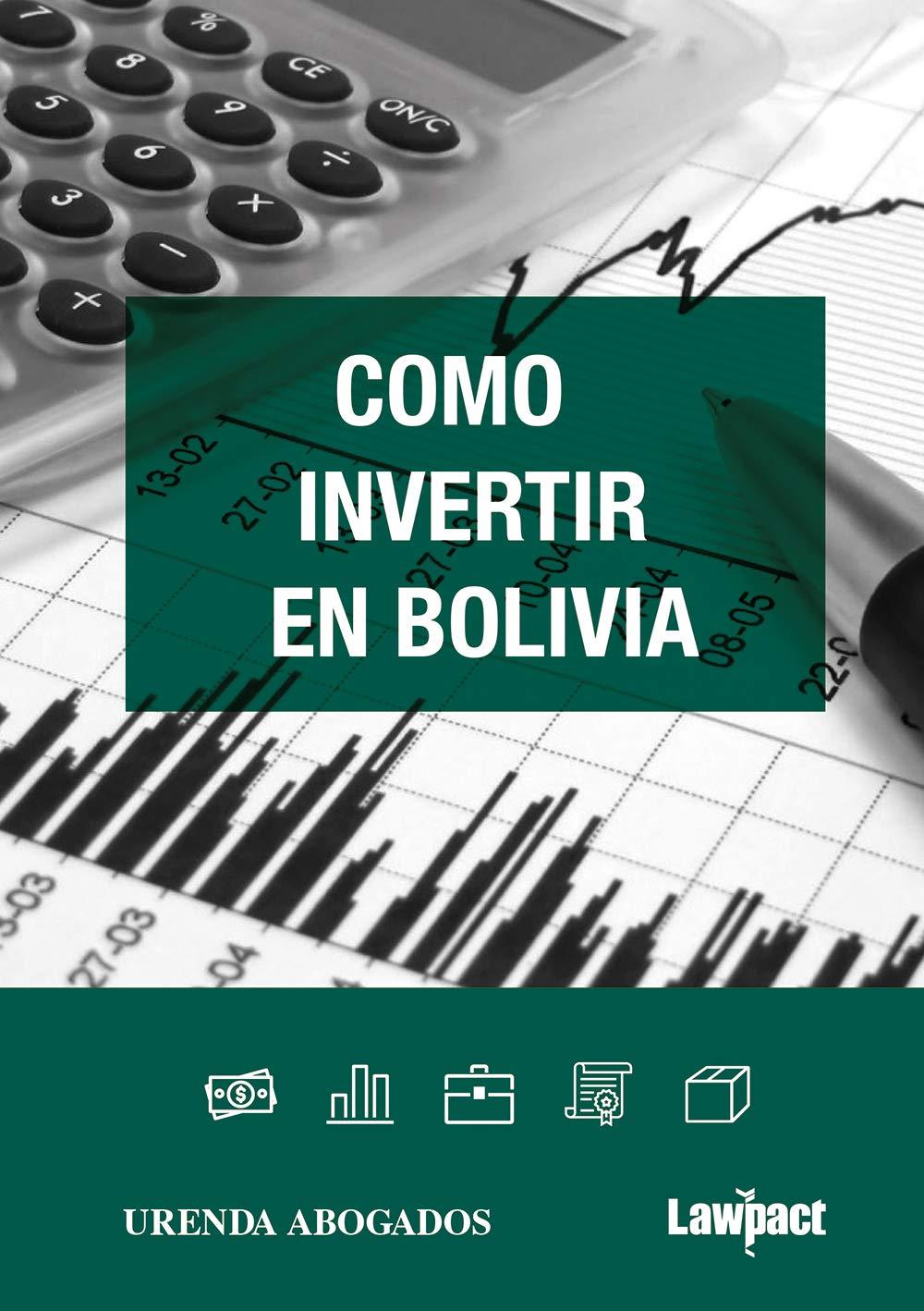Cómo invertir en Bolivia (Spanish Edition)