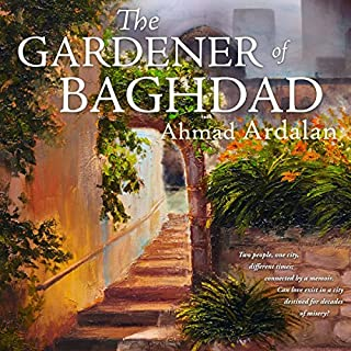The Gardener of Baghdad audiobook cover art