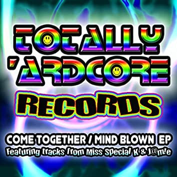 Come Together / Mind Blown EP