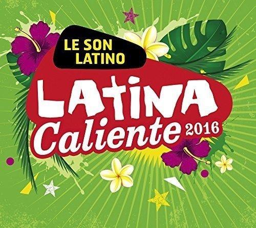 Latina Caliente 2016 / Various