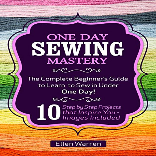 One Day Sewing Mastery audiobook cover art