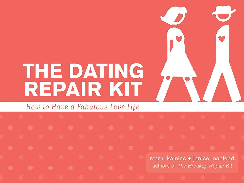比類なき創始者ハンバーガーThe Dating Repair Kit: How to Have a Fabulous Love Life (English Edition)