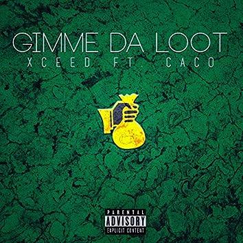 Gimme Da Loot