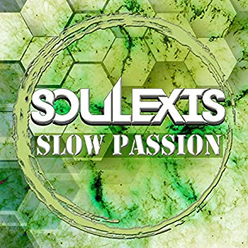 Slow Passion
