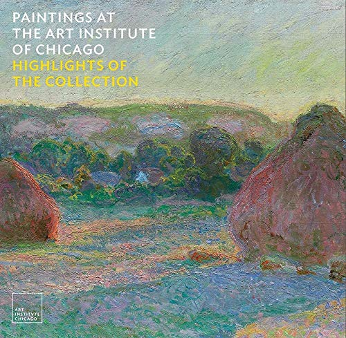 Paintings at the Art Institute of Chicago: Highlights of the Collection