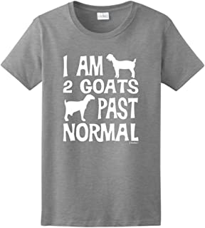I am 2 Goats Past Normal Funny Pet Goat Ladies T-Shirt