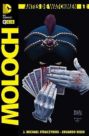 Antes de Watchmen: Moloch núm. 01