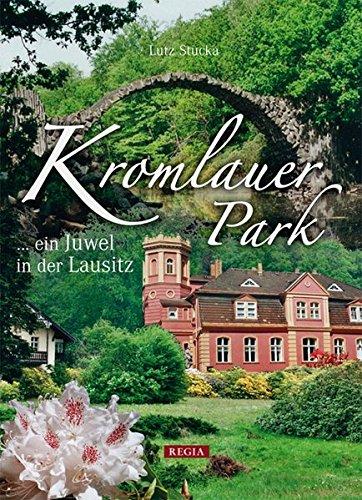 Kromlauer Park: Juwel in der Lausitz
