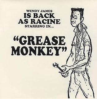 Grease Monkey [7 inch Analog]