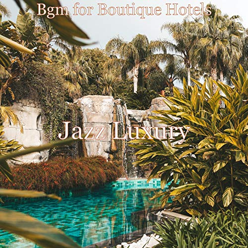 Bgm for Boutique Hotels