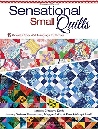 Sensational Small Quilts by Christine Doyle (2011-01-05)