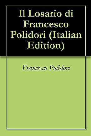 Il Losario di Francesco Polidori