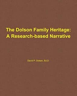 The Dolson Family Heritage: A Research-Based Narrative