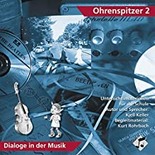 Ohrenspitzer 2 - Dialog in der Musik: Original-CD