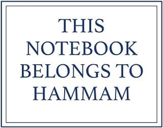 This Notebook Belongs to Hammam