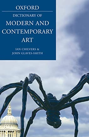 A Dictionary of Modern and Contemporary Art (Oxford Quick Reference)