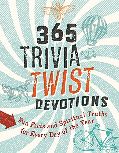 Compare Textbook Prices for 365 Trivia Twist Devotions: Fun Facts and Spiritual Truths for Every Day of the Year  ISBN 9781462774081 by Veerman, David R.,Schmitt, Betsy