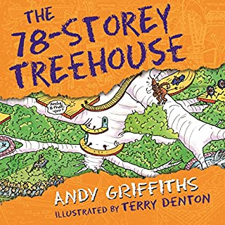 The 78-Storey Treehouse     The Treehouse Books, Book 6              By:                                                                                                                                 Andy Griffiths                               Narrated by:                                                                                                                                 Stig Wemyss                      Length: 1 hr and 52 mins     13 ratings     Overall 4.5