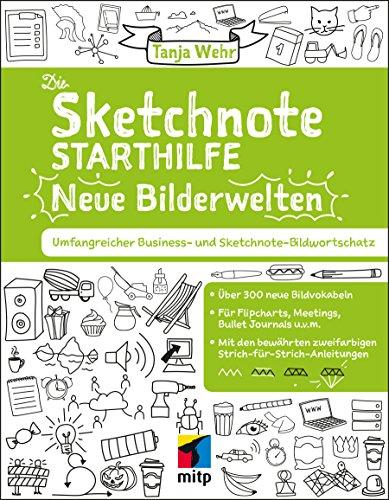 Die Sketchnote Starthilfe – Neue Bilderwelten: Umfangreicher...