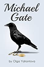 Michael Gate (Transformational fiction Book 1)